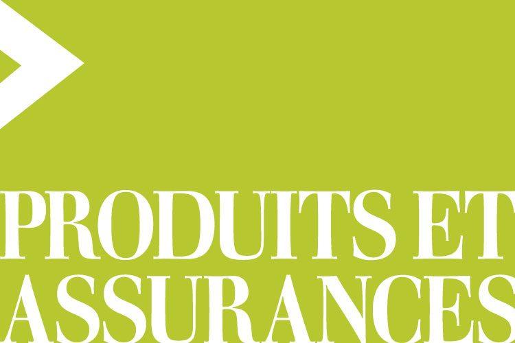 Produits et assurance